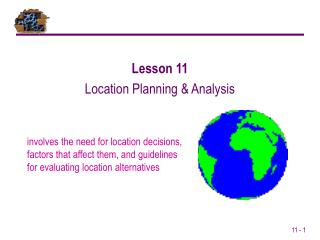 Lesson 11 Location Planning & Analysis