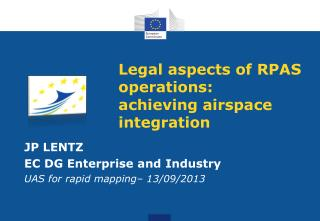 Legal  aspects of RPAS  operations :  achieving airspace integration
