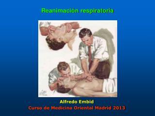 Reanimación respiratoria