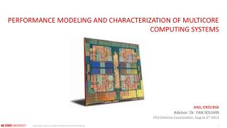 PERFORMANCE MODELING AND CHARACTERIZATION OF MULTICORE COMPUTING SYSTEMS
