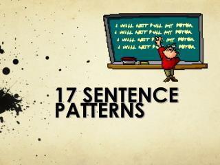 17 SENTENCE PATTERNS