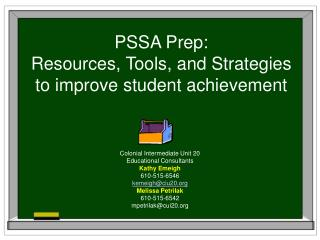 PSSA Prep: Resources, Tools, and Strategies to improve student achievement