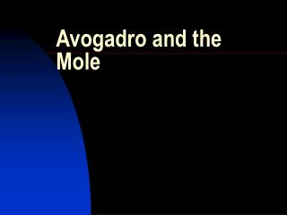 Avogadro and the Mole