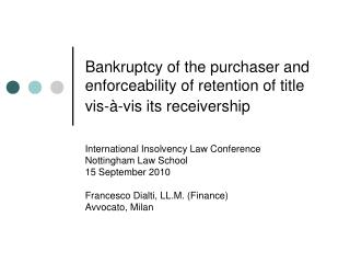 Bankruptcy of the purchaser and enforceability of retention of title vis- -vis its receivership