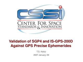 Validation of SGP4 and IS-GPS-200D Against GPS Precise Ephemerides