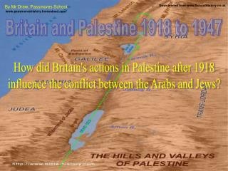 Britain and Palestine 1918 to 1947