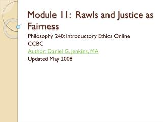 Module 11:  Rawls and Justice as Fairness