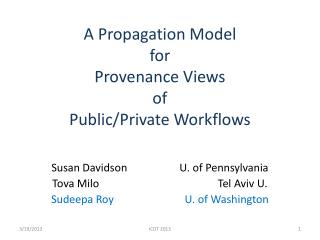 A Propagation Model  for  Provenance Views  of  Public/Private Workflows