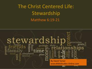 The Christ Centered Life: Stewardship