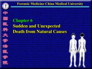 Chapter 6 Sudden and Unexpected  Death from Natural Causes