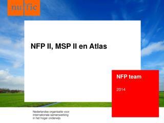 NFP II, MSP II en Atlas