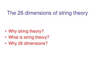 The 26 dimensions of string theory
