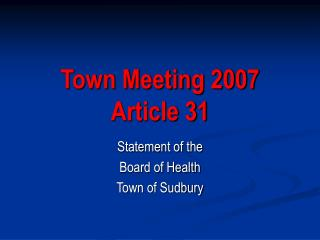 Town Meeting 2007 Article 31