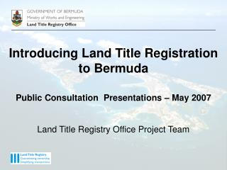 Introducing Land Title Registration to Bermuda