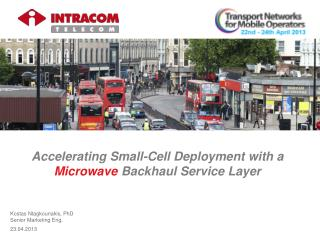 Accelerating Small-Cell Deployment with a  Microwave  Backhaul Service Layer