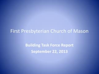 First Presbyterian Church of Mason