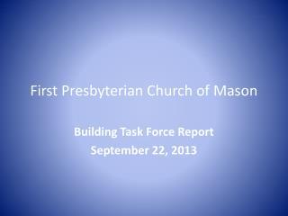 First Presbyterian Church of Mason