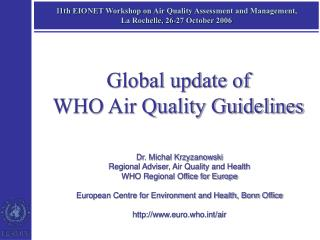 11th EIONET Workshop on Air Quality Assessment and Management,  La Rochelle, 26-27 October 2006