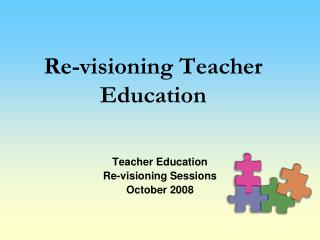 Teacher Education Revisioning Training