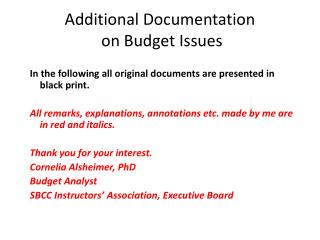 Additional Documentation   on Budget Issues