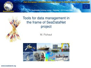 Tools for data management in the frame of SeaDataNet project