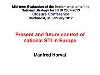 Present and future context of national STI in Europe