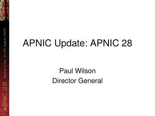 APNIC Update: APNIC 28