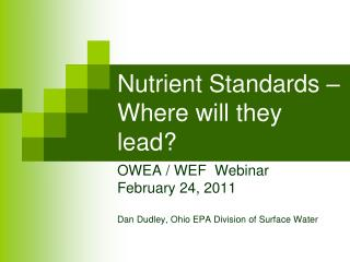 Nutrient Standards �  Where will they lead?