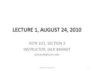 LECTURE 1, AUGUST 24, 2010