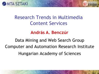 Research Trends in Multimedia Content Services