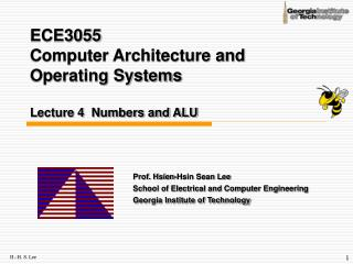 ECE3055  Computer Architecture and Operating Systems Lecture 4  Numbers and ALU