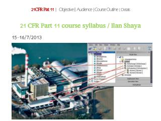 21 CFR Part 11 course syllabus / Ilan Shaya