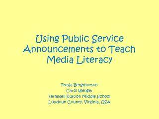 Using Public Service Announcements to Teach Media Literacy