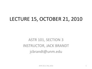 LECTURE 15, OCTOBER 21, 2010