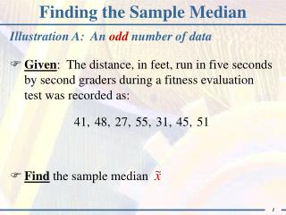 Finding the Sample Median