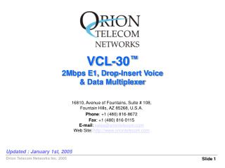 VCL-30 � 2Mbps E1, Drop-Insert Voice & Data Multiplexer