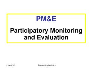 PM&E Participatory Monitoring and Evaluation