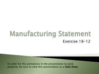Manufacturing Statement