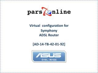 Virtual  configuration for Symphony    ADSL Router