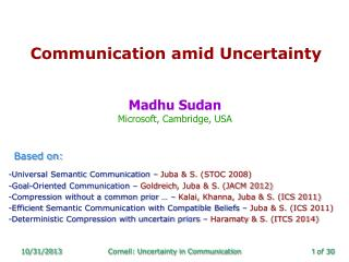 Communication  amid Uncertainty