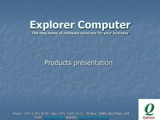Explorer Computer The only home of software solutions for your business