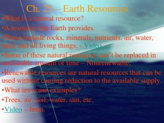 Ch. 25 – Earth Resources