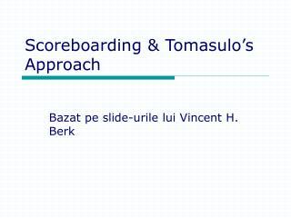 Scoreboarding & Tomasulo's Approach