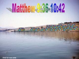 Matthew 9:36-10:42