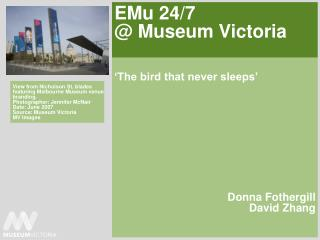 EMu 24/7 @ Museum Victoria