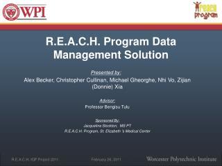 R.E.A.C.H. Program D ata  Management Solution