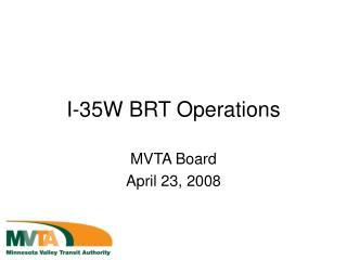 I-35W BRT Operations