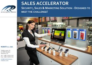 SALES ACCELERATOR Security, Sales & Marketing Solution - Designed to meet the challenge!