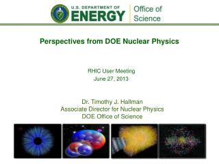 Perspectives from DOE Nuclear Physics