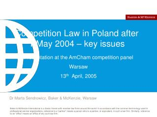 Competition Law in Poland after 1 May 2004 – key issues